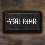 Dark Souls Game Series YOU DIED Embroidery Iron-on / Velcro Patch