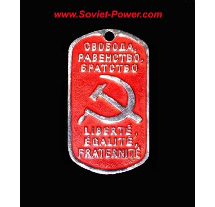 "Soviet / Russian Dog Tag ""Equality, Freedom, Brotherhood"""